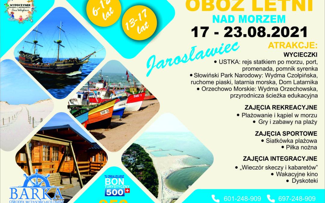 Obóz letni w Jarosławcu – 17-23.08.2021